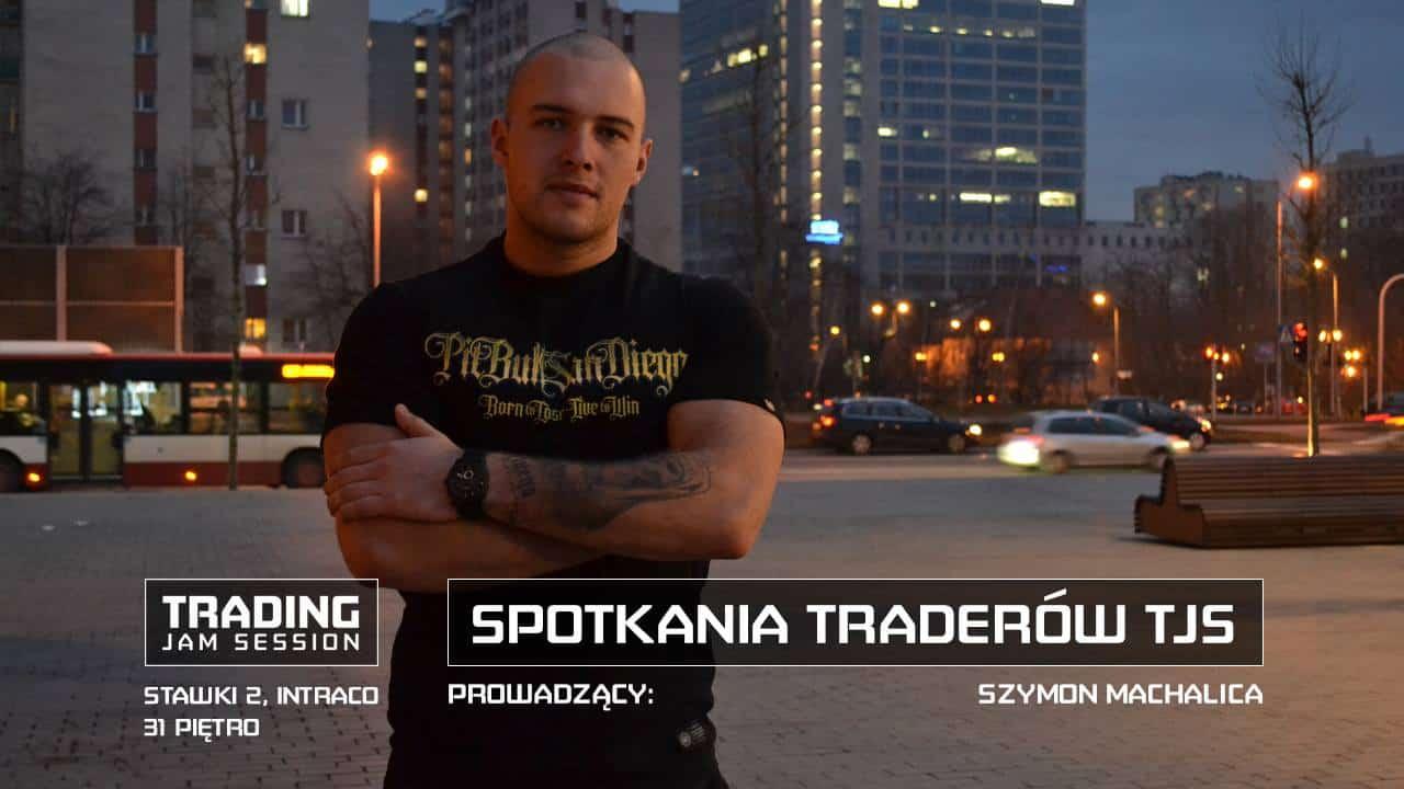 spotkajmy się w Warszawie - spotkania traderów TJS