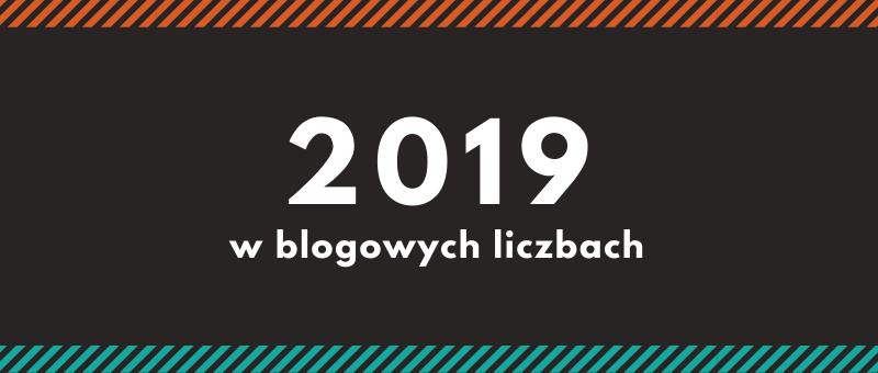 blogowe podsumowanie 2019 roku